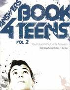 Answers book 4 teens : vol 2 by Bodie Hodge, Tommy Mitchell, with Ken Ham