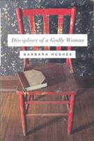 Disciplines of a godly woman by Barbara Hughes.Picture