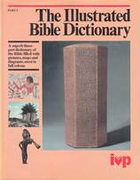 The Illustrated Bible dictionary : Part 2 : Goliath-Papyri / organizing editor of The new Bible dictionary, J.D. Douglas ; revision editor, N. Hillyer.icture